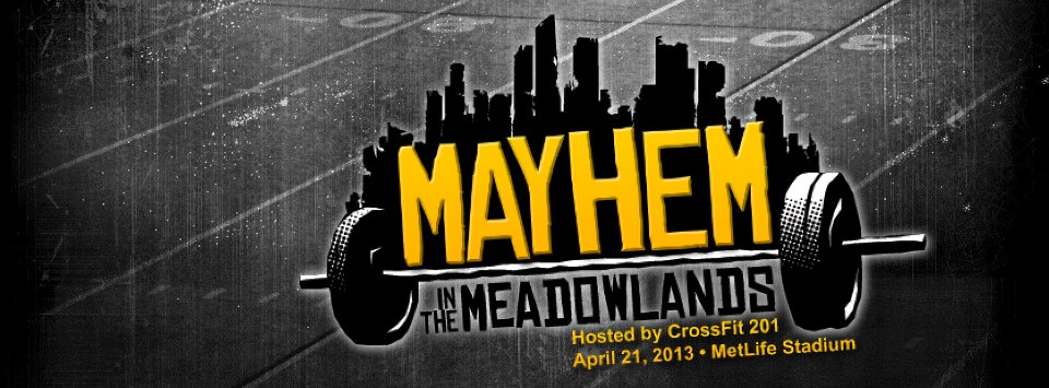 4/16/13 - Updated Info for Mayhem Competition - Sunday, April 21, 2013
